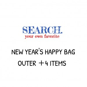 SEARCH. HAPPY BAG 《OUTER +4 ITEMS》